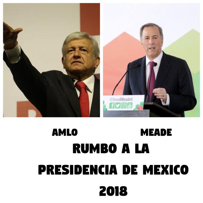 rumbo-a-la-presidencia-de-mexico AMLO MEADE